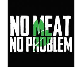 No Meat No Problem
