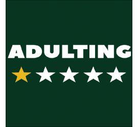 Adulting Mask